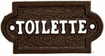 "Door/Wall Sign - ""Toilette""-Cast Iron-Dark Brown w/White Letters"